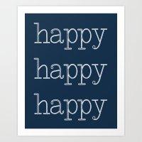 Happy Happy Happy Navy Blue Art Print