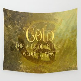 GOLD for a bride in her wedding gown. Shadowhunter Children's Rhyme. Wall Tapestry