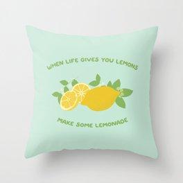 make some lemonade Throw Pillow