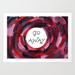 Introvert: Go Away, Grumpy Art. Art Print