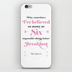 Six impossible things iPhone & iPod Skin