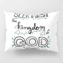 Seek First Garden Leaves Pillow Sham