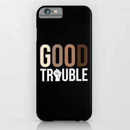 John Lewis, Good Trouble iPhone Case