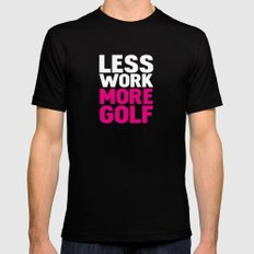 Less work more golf Mens Fitted Tee Black X-LARGE
