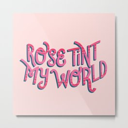 Rose tint my world (RHPS) Metal Print