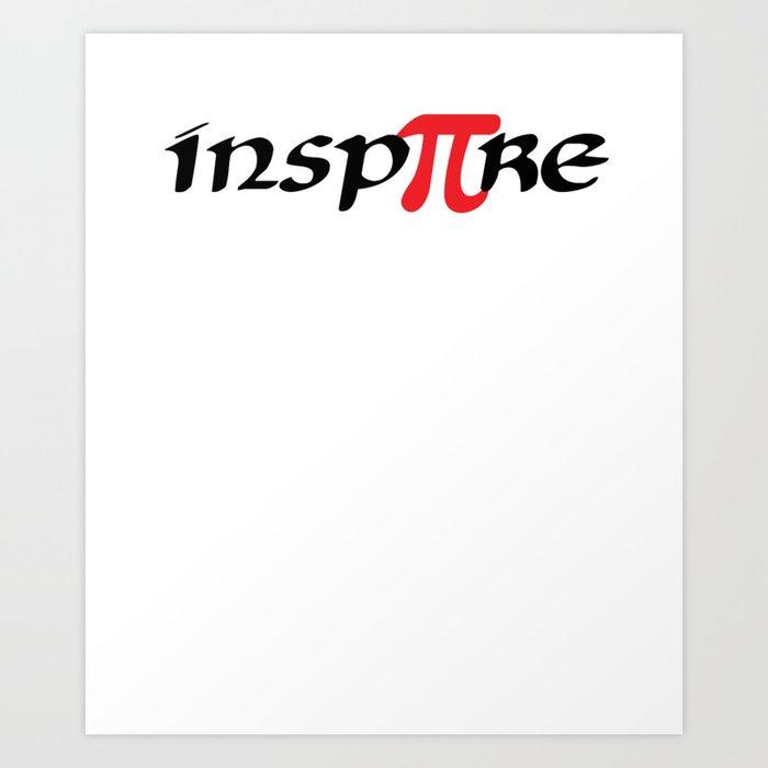 Math Pi Day Inspiration Teachers Students Gift Art Print by mrniceguy83