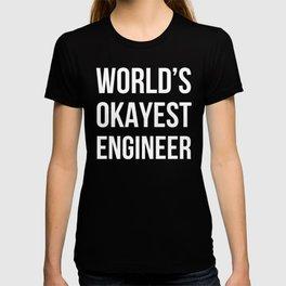 World's Okayest Engineer (Black) T-shirt
