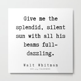 21   | Walt Whitman Quotes | 190803 Metal Print