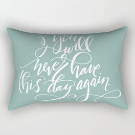 This Day Rectangular Pillow