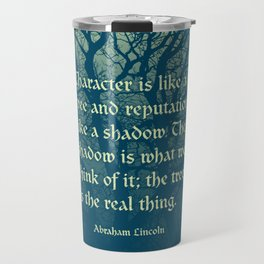 Tree of Character VINTAGE BLUE / Deep thoughts by Abe Lincoln Travel Mug
