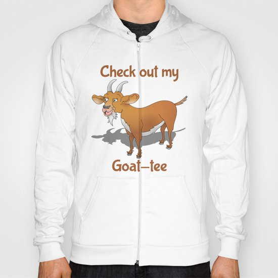 Check out my Goat Tee Hoody
