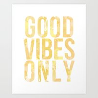 good vibes only Art Prints featuring Good vibes only by AnnaGo