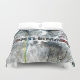 Stop the Madness Duvet Cover