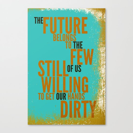 The Future Belongs to You Canvas Print