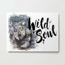 Wolf Wild Soul Metal Print