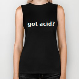 Got Acid design Gift for Psy Trance Techno Drugs Music Biker Tank