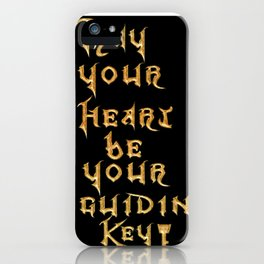 May Your Heart Be your Guiding Key iPhone Case