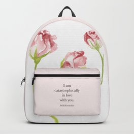 I am catastrophically in love with you. Will Herondale. Clockwork Princess. Backpack