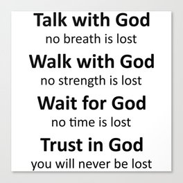 Trust in God, you will never be lost-black Canvas Print