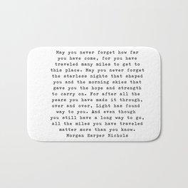 Typewriter Style Quote ((Morgan Harper Nichols)) Bath Mat