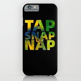 BJJ Gifts Tap Snap Or Nap Brazilian Jiu-jitsu Gifts iPhone Case