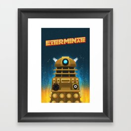 EXTERMINATE Framed Art Print