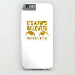 (tshirt) It's Aways Halloween Inside My Head (gold foil) iPhone Case