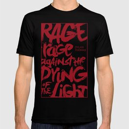 Rage Against the Dying of the Light 2 T-shirt