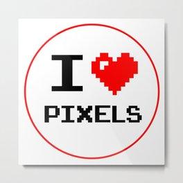 I Love Pixels, Pixel Heart Metal Print