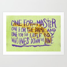 ONE FOR ALL OF 'EM Art Print