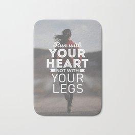 Run With Your Heart Bath Mat