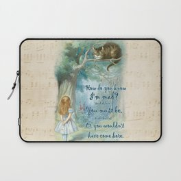 Colorful Alice In Wonderland Quote - How Do You Know I'm Mad Laptop Sleeve