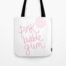 Pink bubble gum Tote Bag
