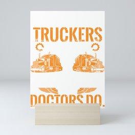 Truckers Truck Drivers Assholes design Bad Drivers Tee Mini Art Print