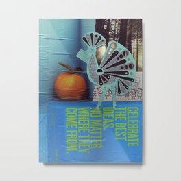 The Best Ideas Metal Print
