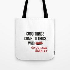 Good Things (Clean version) Tote Bag