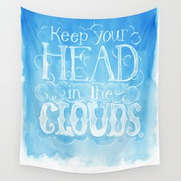 Keep Your Head in the Clouds Wall Tapestry