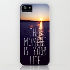 this moment is your life iPhone (5, 5s) Slim Case