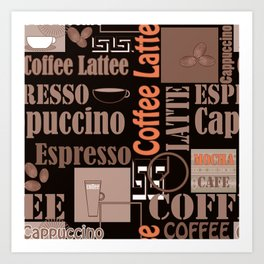 Your favorite coffee. Art Print