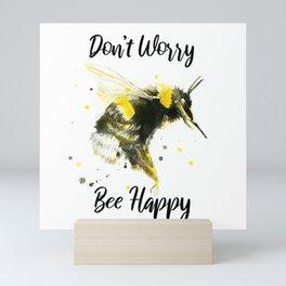 Don't Worry Bee Happy - Punny Bee Mini Art Print