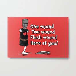One Wound, Two Wound..... Metal Print