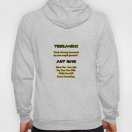 Funny Teenagers Know Everything Joke Hoody