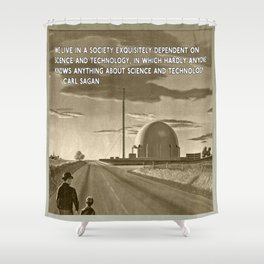 Science and Technology Quote Carl Sagan Shower Curtain