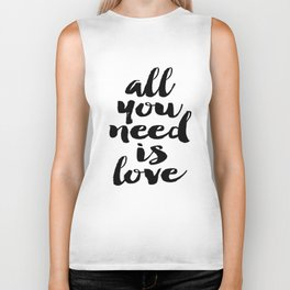 Love Quote All You Need Is Love Anniversary Gift For Him For Her Wall Quote Quote Print Art Biker Tank