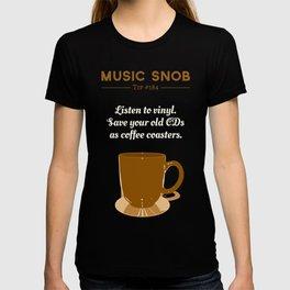 Coffee Coasters — Music Snob Tip #184 T-shirt