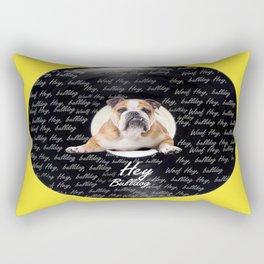 Hey Bulldog! Rectangular Pillow