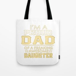 I'M A  PROUD DAD Tote Bag