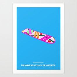PERSONNE NE ME TRAITE DE MAUVIETTE ( Back to the Future ) Art Print