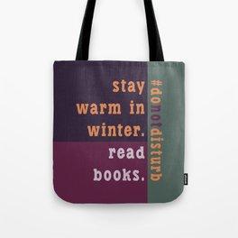 Winter #donotdisturb Tote Bag