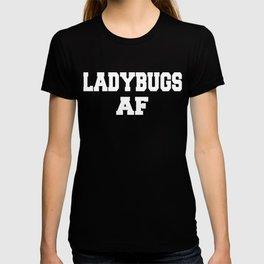 LADYBUGS AF T-shirt